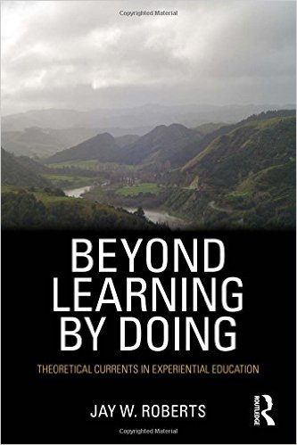 Beyond Learning by Doing by Jay Roberts