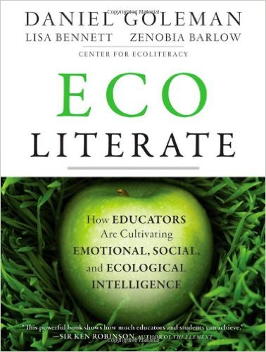 Ecoliterate from the Centre for Ecological Literacy