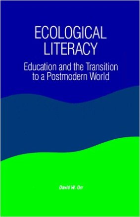 Ecological Literacy by David Orr